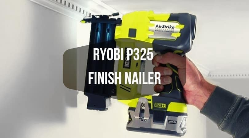 Ryobi P325 Finish Nailer
