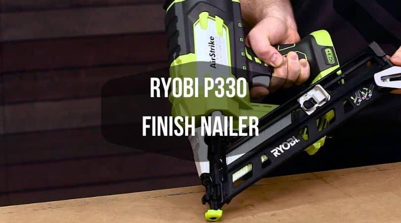 Ryobi P330 Finish Naile