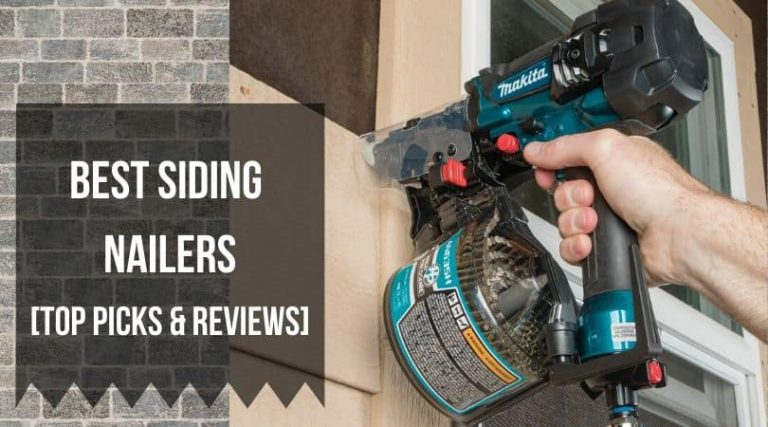 Best Siding Nailers Picks