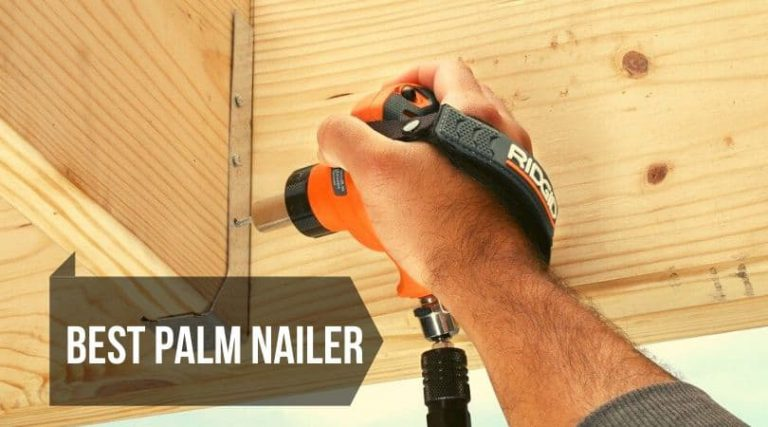 Best palm nailer